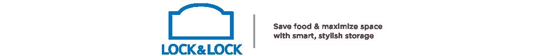Lock & Lock, Save food & maximize space with smart, stylish storage