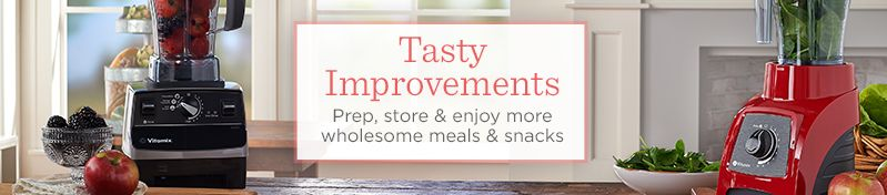 Tasty Improvements,  Prep, store & enjoy more wholesome meals & snacks