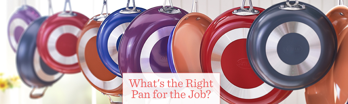What's the Right Pan for the Job?