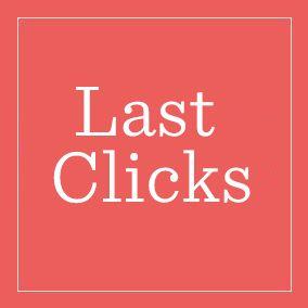 Last Clicks