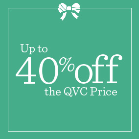 Up to 40% off the QVC Price