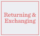 Returning & Exchanging