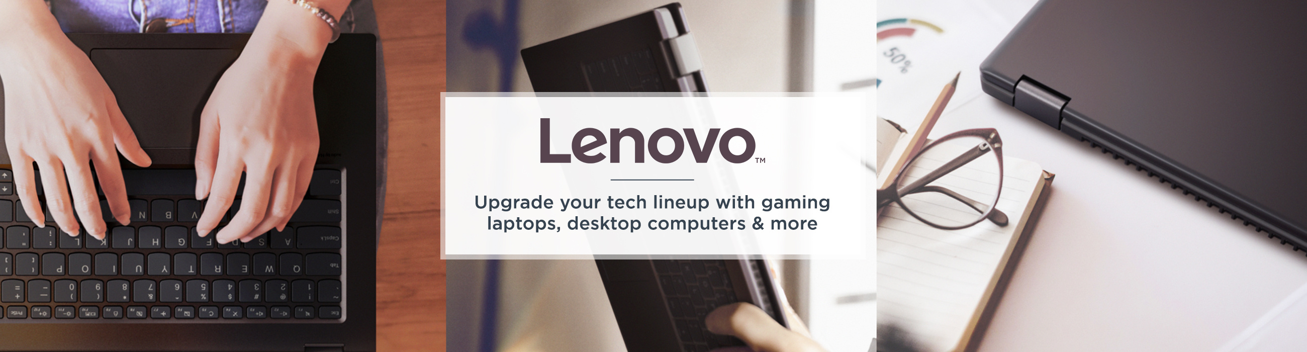 Lenovo. Upgrade your tech lineup with gaming laptops, desktop computers & more