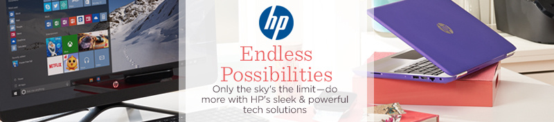 Endless Possibilities. Only the sky's the limit―do more with HP's sleek & powerful tech solutions