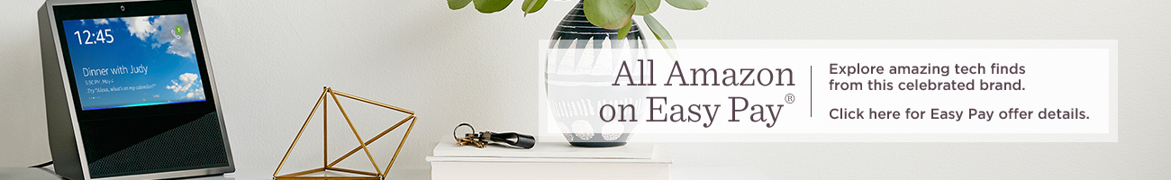 All Amazon on Easy Pay®. Explore amazing tech finds from this celebrated brand.  Click here for Easy Pay offer details.