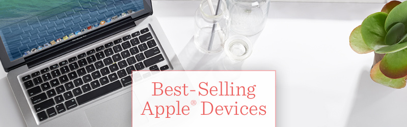 Best-Selling Apple® Devices