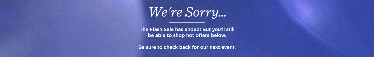 6-Hour Flash Sale    Enjoy Sale Prices & Free Shipping offers thru tonight at 11:59pm PT