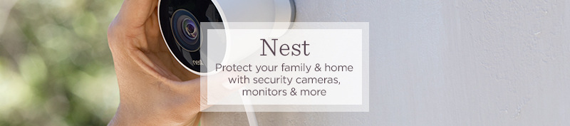 Nest. Protect your family & home with security cameras, monitors & more