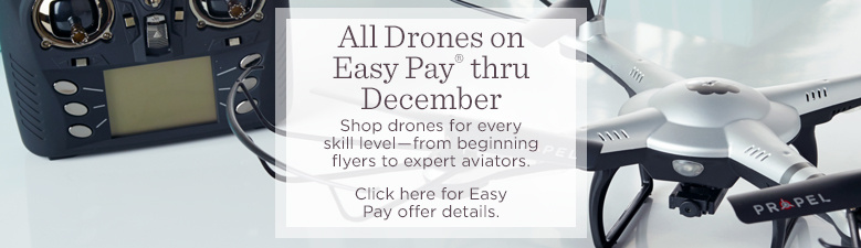 All Drones on Easy Pay® thru December. Shop drones for every skill level―from beginning flyers to expert aviators. Click here for Easy Pay offer details.