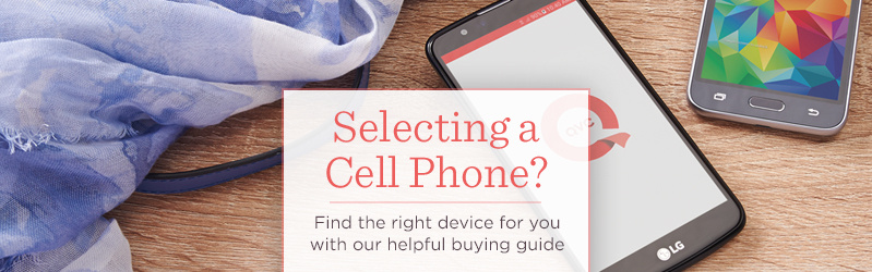 Selecting a Cell Phone