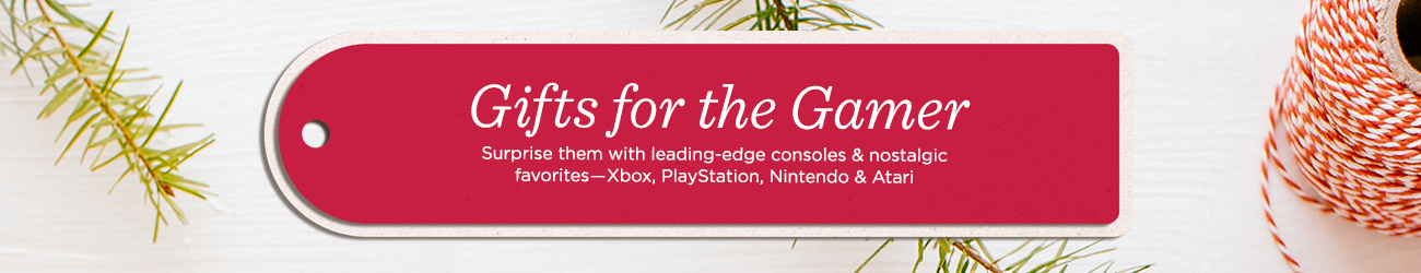 Gifts for the Gamer Surprise them with leading-edge consoles & nostalgic favorites―Xbox, PlayStation, Nintendo & Atari