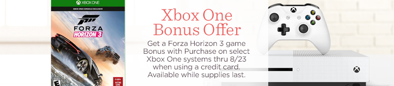 Xbox One Bonus Offer. Get a Forza Horizon 3 game Bonus with Purchase on select Xbox One systems thru 8/23 when using a credit card. Available while supplies last.