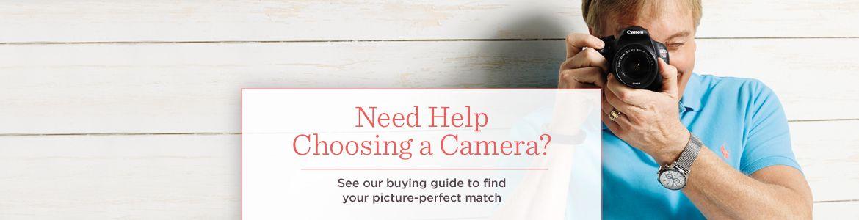 Need Help Choosing a Camera?