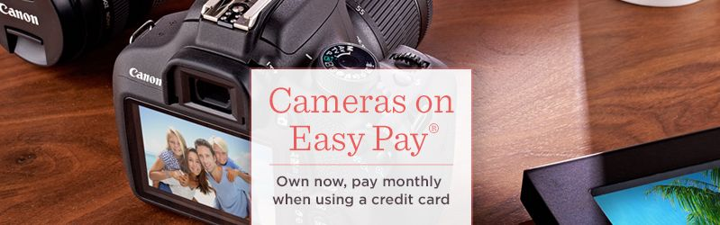 Cameras on Easy Pay®