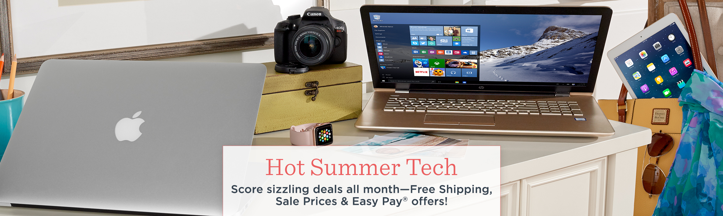 Hot Summer Tech. Score sizzling deals all month—Free Shipping, Sale Prices & Easy Pay® offers!