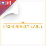 Fashionably Early