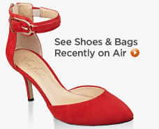 Shoes & Handbags Recently On Air