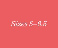Sizes 5–6.5