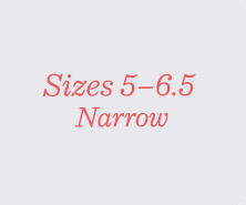Sizes 5–6.5 Narrow