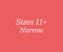 Sizes 11+ Narrow