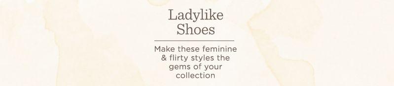 Ladylike Shoes