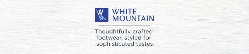 White Mountain Shoes. Thoughtfully crafted footwear, styled for sophisticated tastes