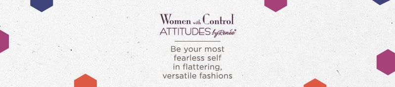 Women with Control.  Shop versatile, body-enhancing designs & complete your look with apparel from Attitudes by Renée®