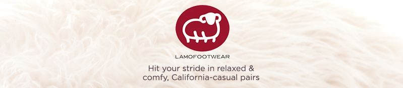 Lamo. Hit your stride in relaxed & comfy, California-casual pairs