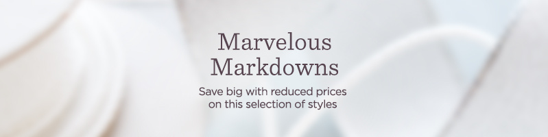 Marvelous Markdowns. Save big with reduced prices on this selection of styles.
