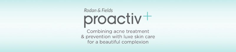 Proactiv®. Combining acne treatment & prevention with luxe skin care for a beautiful complexion