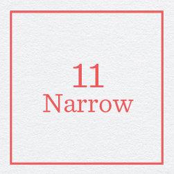 11 Narrow