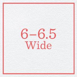 6–6.5 Wide