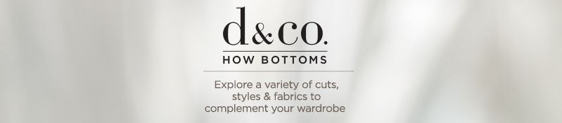 "Denim & Co., ""How"" Bottoms, Explore a variety of cuts, styles & fabrics to complement your wardrobe"