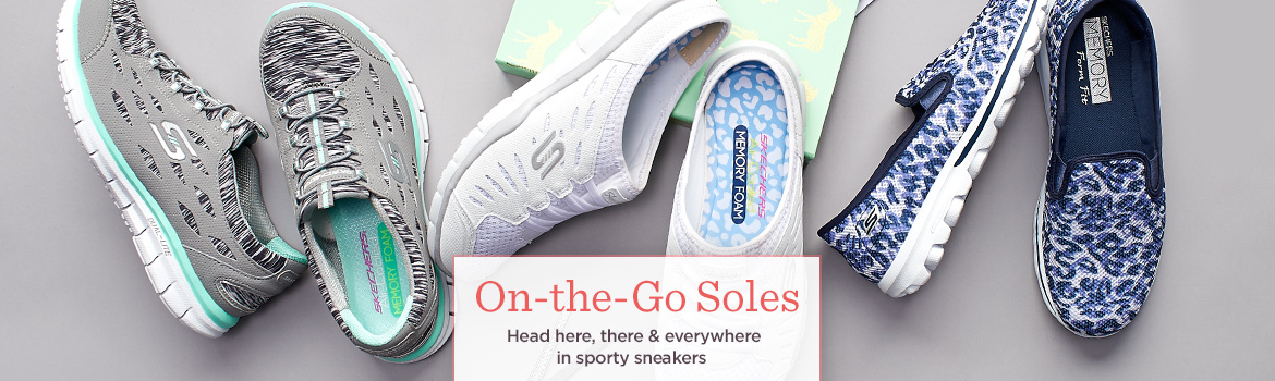 On-the-Go Soles  Head here, there & everywhere in sporty sneakers