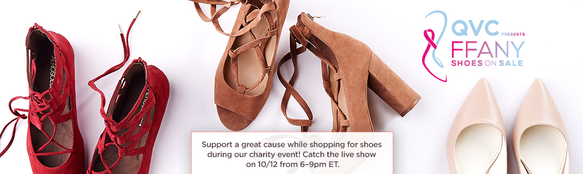 FFANY. Support a great cause while shopping for shoes during our charity event! Catch the live show on 10/12 from 6–9pm ET.