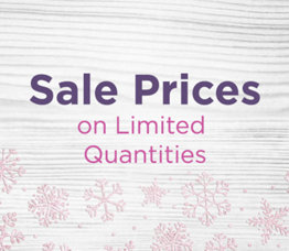 Sale Prices on Limited Quantities