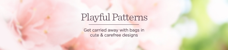 Playful Patterns  Get carried away with bags in cute & carefree designs