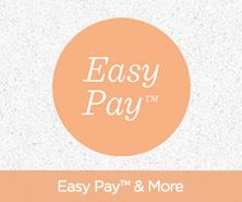 Easy Pay™ & More