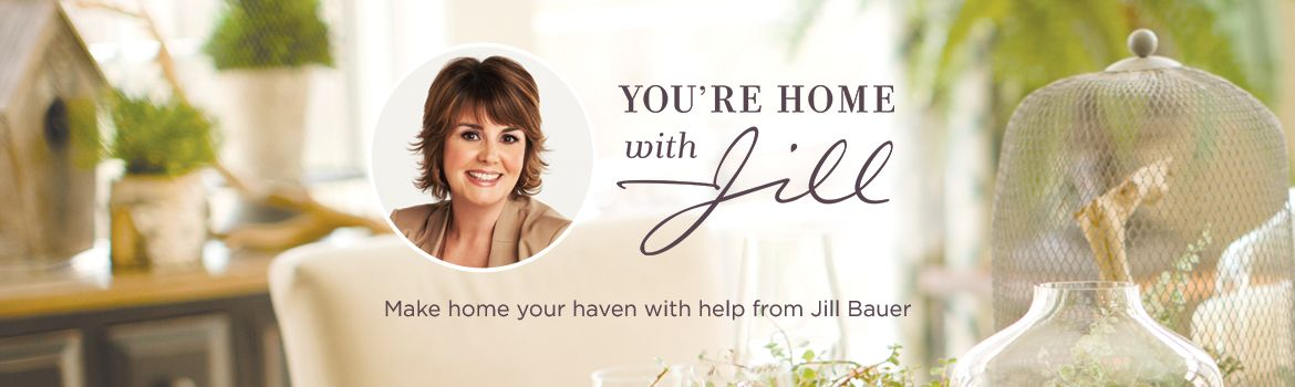 You're Home with Jill®