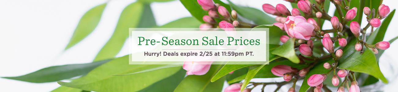 Pre-Season Sale Prices.   Hurry! Deals expire 2/25 at 11:59pm PT.
