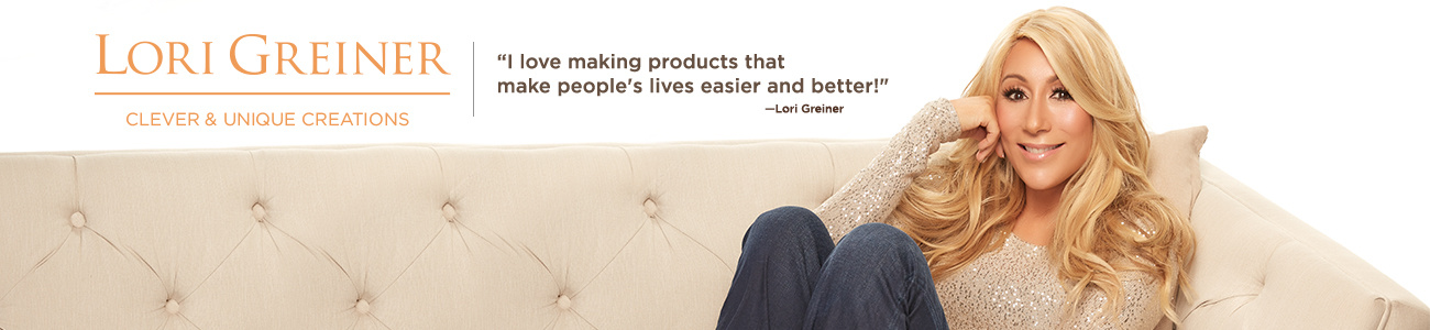 """I love making products that make people's lives easier and better!"" —Lori Greiner"