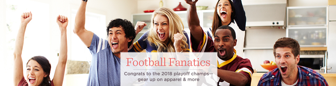 Football Fanatics. Congrats to the 2018 playoff champs—gear up on apparel & more
