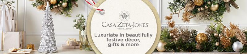 Casa Zeta-Jones. Luxuriate in beautifully festive décor, gifts & more
