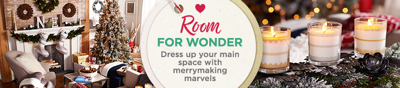 Room for Wonder. Dress up your main space with merrymaking marvels.