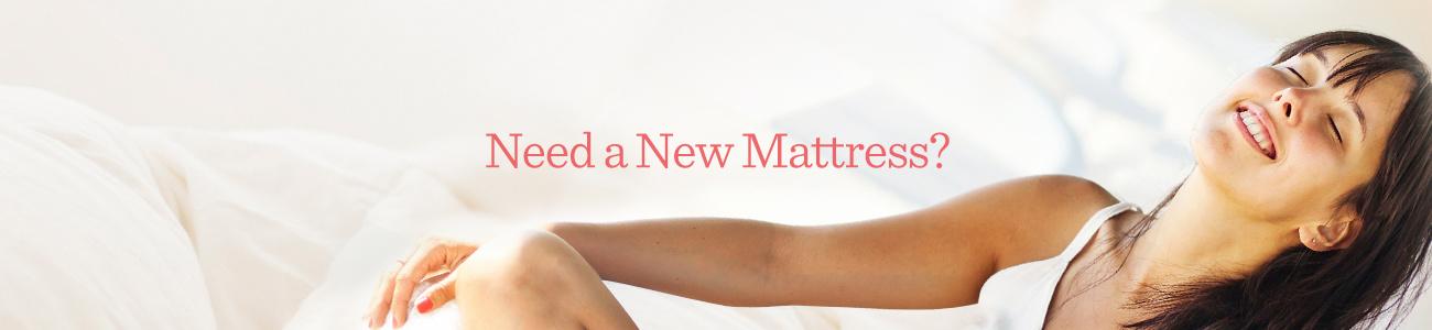 Need a New Mattress?