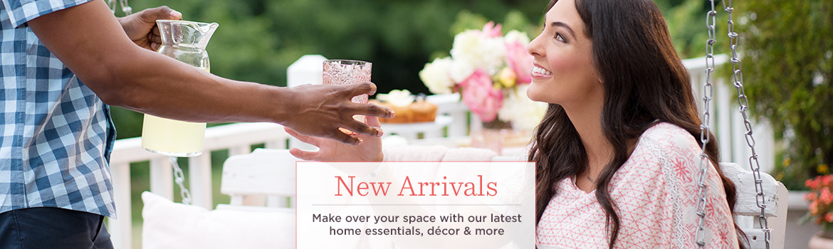 New Arrivals. Make over your space with our latest home essentials, décor & more