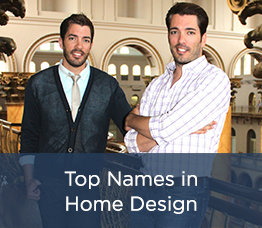 Top Names in Home Design