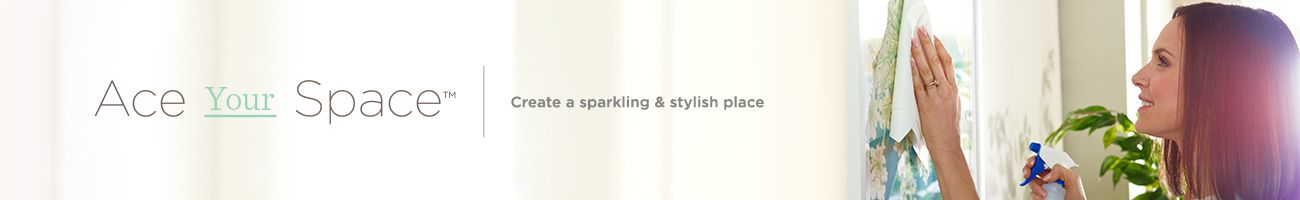 Ace Your Space™. Create a sparkling & stylish place