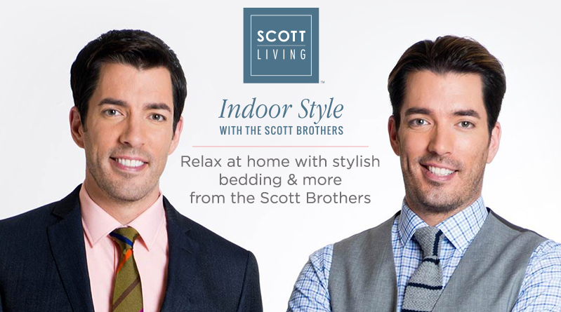 Scott Living. Relax at home with stylish bedding & more from the Scott Brothers