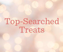 Top-Searched Treats